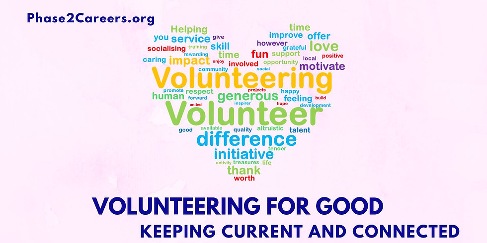 Volunteering for Good: Keep Current and Connected
