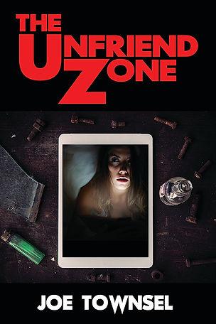 """""""The Unfriend Zone"""" by Joe Townsel"""