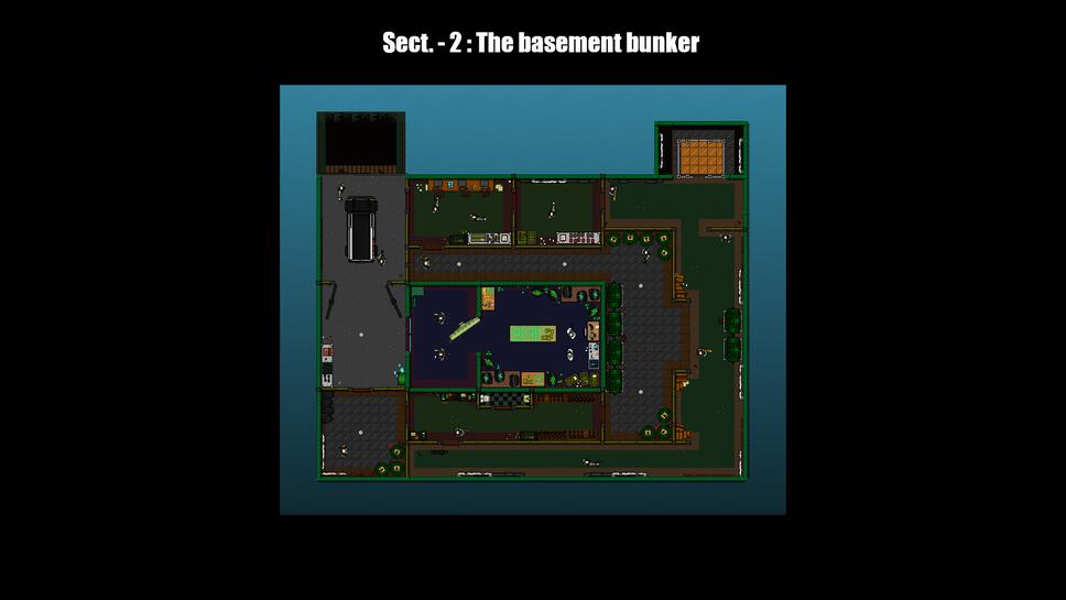 Sect - 2: The basement bunker