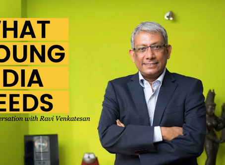 What young India needs: My conversation with Ravi Venkatesan