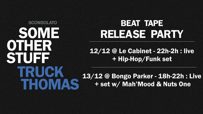 """Truckthomas : """"Some Other Stuff"""" Vernissage beat tape"""