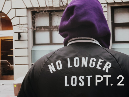 YOU'RE NEVER TOO LOST TO BE FOUND PT. 2