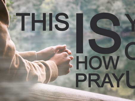This is how you pray