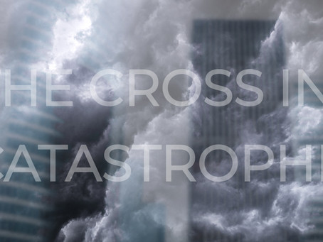 THE CROSS IN CATASTROPHE