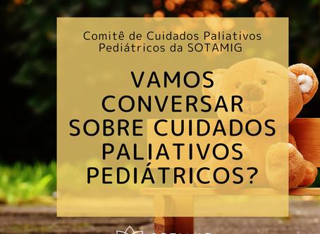 Vamos conversar sobre Cuidados Paliativos Pediátricos?