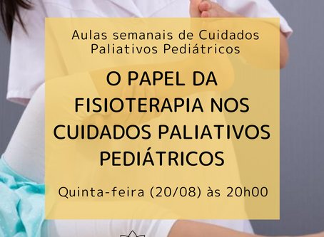 O papel da fisioterapia nos cuidados paliativos pediátricos
