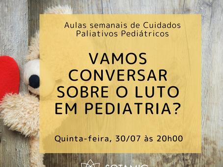 Vamos conversar sobre Luto em pediatria?
