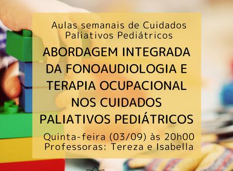 Abordagem integrada da fonoaudiologia e terapia ocupacional nos cuidados paliativos pediátricos