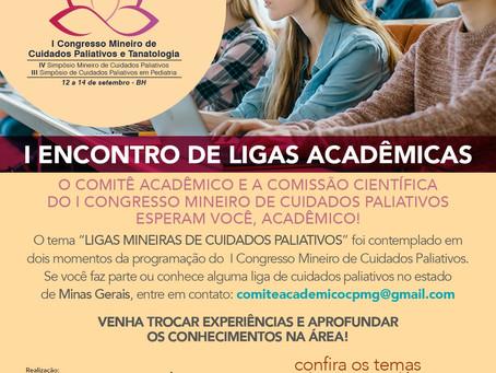 I Encontro de Ligas Acadêmicas, estamos esperando você!