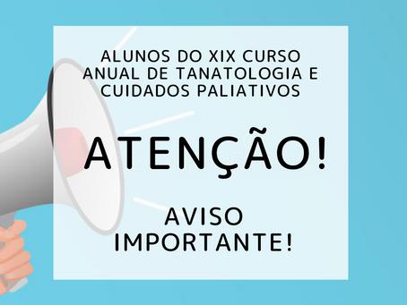 Alunos inscritos do XIX Curso de Tanatologia e Cuidados Paliativos: Aulas presenciais canceladas!