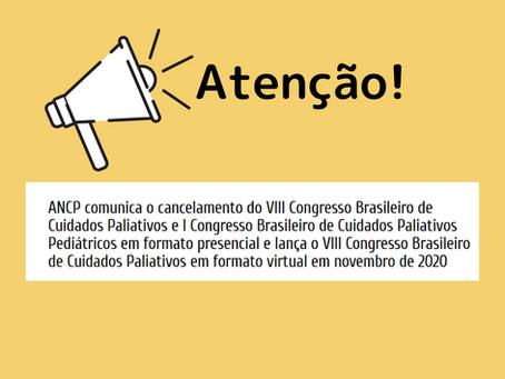 ANCP comunica o cancelamento do VIII Congresso Brasileiro de Cuidados Paliativos