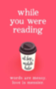 while-you-were-reading-cover.jpg