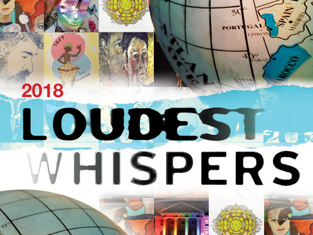 LOUDEST WHISPERS EXHIBITION