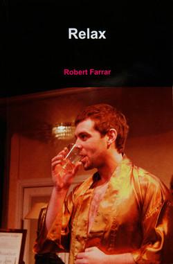 'Relax' play by Robert Farrar