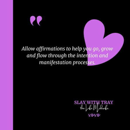 22 Affirmations to Go, Grow & Flow
