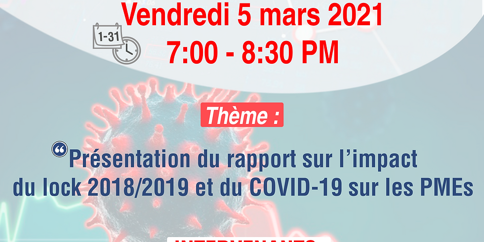 Présentation du rapport commandité par la BID expliquant l'impact du lock 2018/2019 et du COVID-19 sur les PMEs