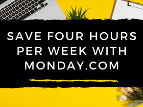 Monday Specialist Reveals: How To Save (at least) Four Hours a Week Using Monday.com