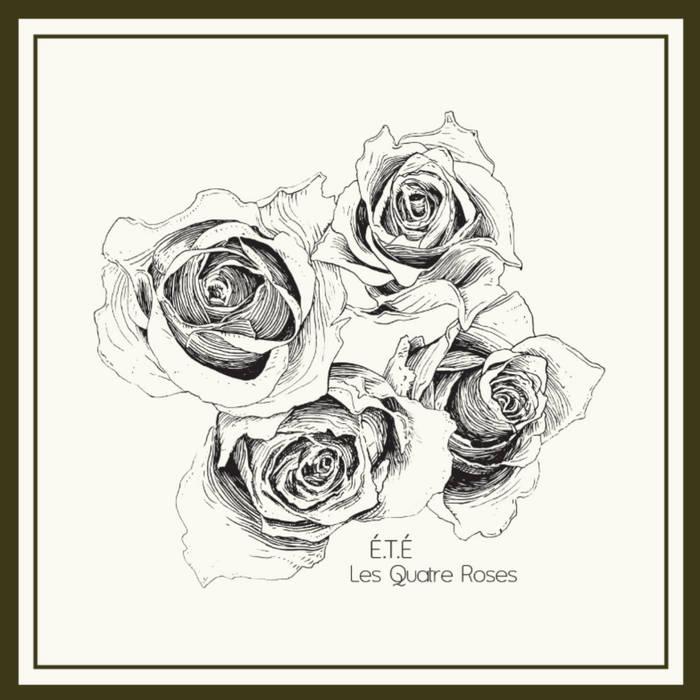 Les Quatre Roses