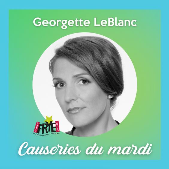 Causeries du mardi - Georgette LeBlanc