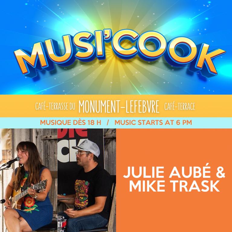 Musi'cook - Julie Aubé & Mike Trask
