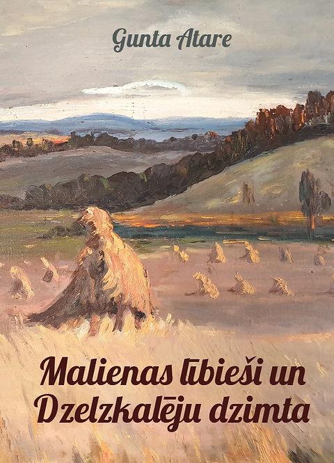 """Gunta Atare, """"Malienas lībieši un Dzelzkalēju dzimta"""""""