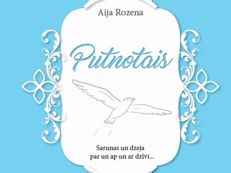"""Putnotais"", Aija Rozena"