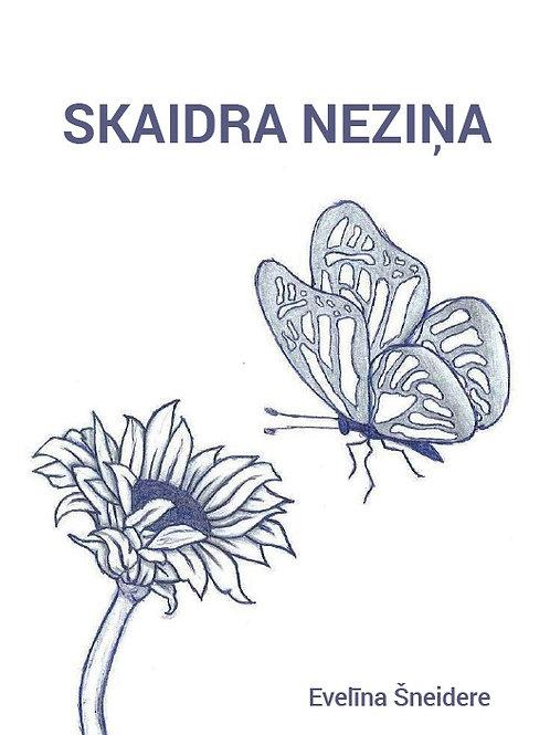 Skaidra Neziņa, Evelīna Šneidere