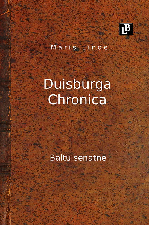 Dusiburga chronika, Māris Linde