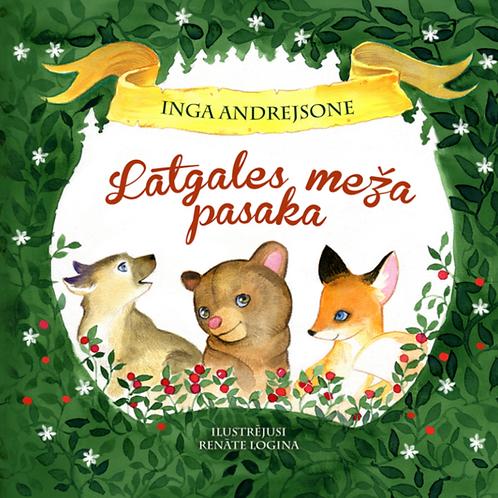 Latgales meža pasaka, Inga Andrejsone