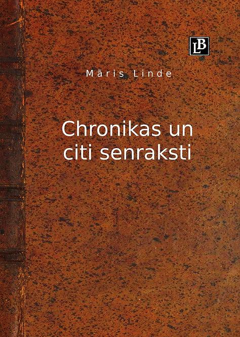 Chronikas un citi senraksti, Māris Linde