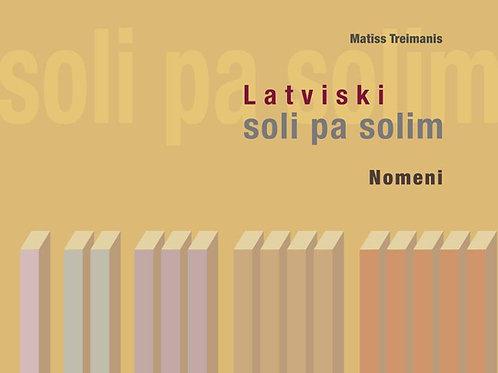 Latviski soli pa solim. Nomeni