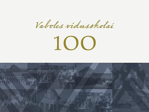 Vaboles vidusskolai 100