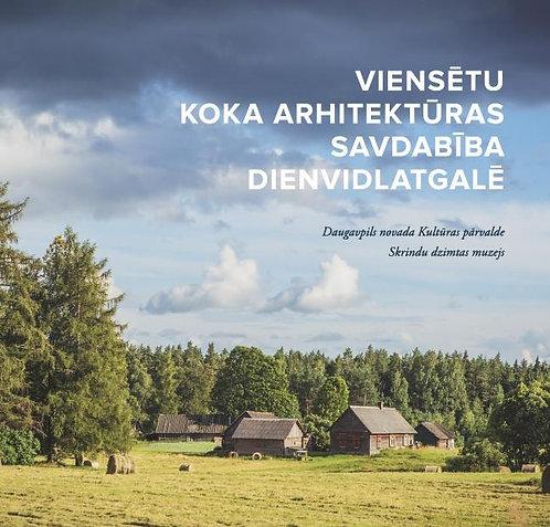 Viensētu koka arhitektūras savdabība Dienvidlatgalē