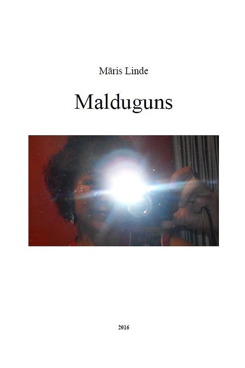 Malduguns,Māris Linde