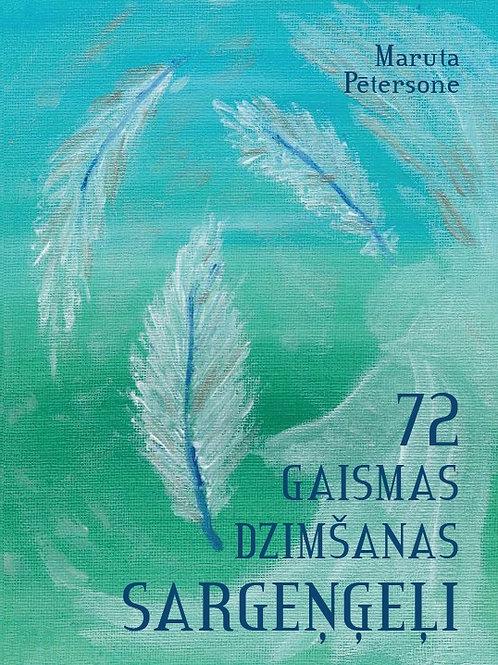 """""""72 Gaismas Dzimšanas Sargeņģeļi"""", Maruta Pētersone,"""