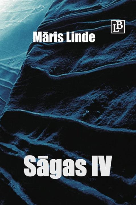 """Sāgas IV"", Māris Linde"