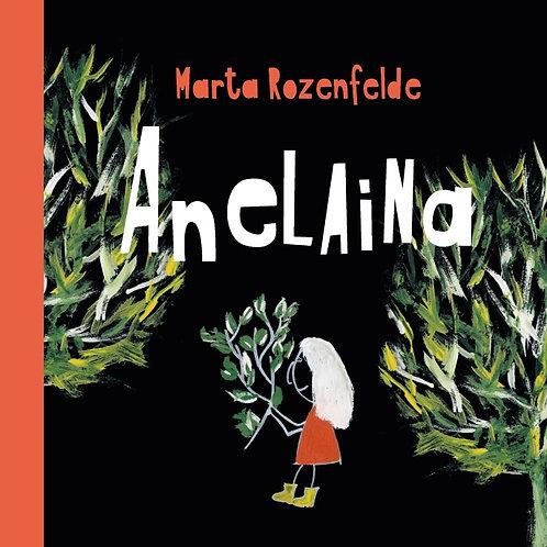 """""""Anelaina"""", Marta Rozenfelde"""