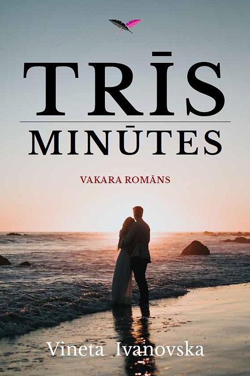 3 minūtes, Vineta Ivanovska