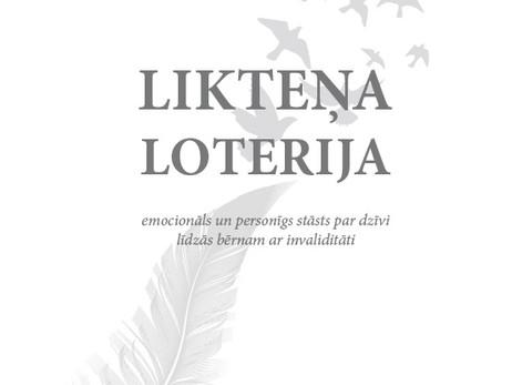 """Ilze Dreifelde, """"Likteņa loterija"""""""