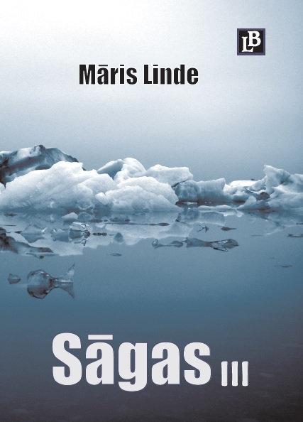 Sāgas III, Māris Linde
