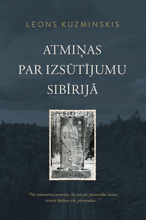 Atmiņas par izsūtījumu Sibīrijā, Leons Kuzminskis