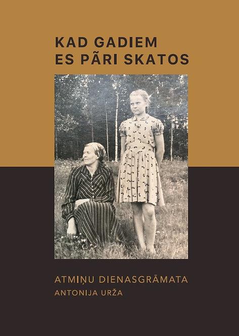 """""""Kad gadiem es pāri skatos"""", Antonija Urža"""