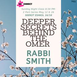 Deeper Secrets Behind The Omer 8_30 pm R