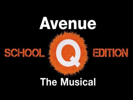 2013-2014 PROGRAM YEAR Avenue Q: School Edition