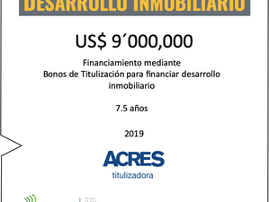 ACRES Titulizadora concreta financiamiento para desarrollo inmobiliario por USD 9 millones