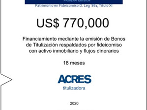 Fideicomiso de ACRES Titulizadora concreta financiamiento a 18 meses por US$ 770,000