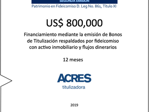 ACRES Titulizadora realiza nuevo financiamiento con respaldo inmobiliario
