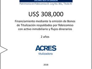 ACRES Titulizadora implementó financiamiento vía bonos respaldados por fideicomiso con inmuebles
