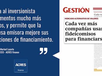 ACRES Finance en diario Gestión: Cada vez más compañías usan fideicomisos para financiarse