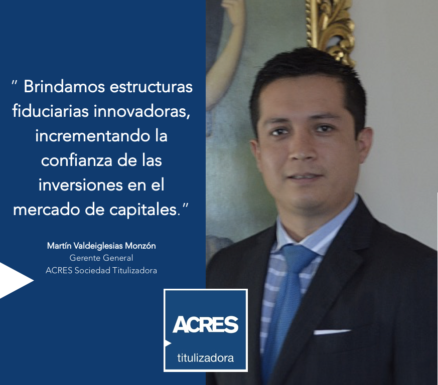 Martin Valdeiglesias | ACRES Titulizadora